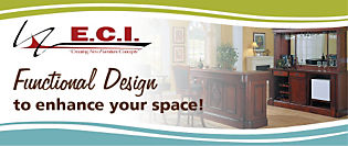 E.C.I. Functional design to enhance your space!