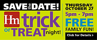 Save the date! Homemakers FREE family fun Trick-or-Treat night is on 10/27/2016. Don't miss all the fun!