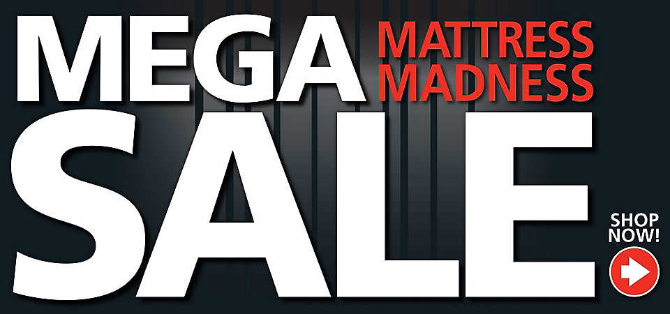Mega Mattress Madness Sale