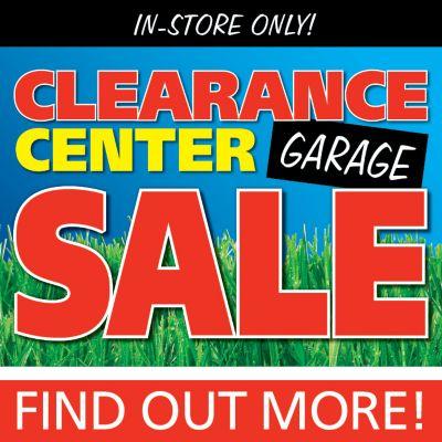 Clearance Center Garage Sale
