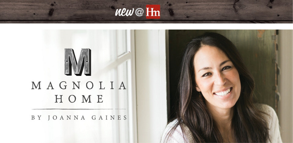 Introducing Magnolia Home furniture by Joanna Gaines, now at Homemakers!