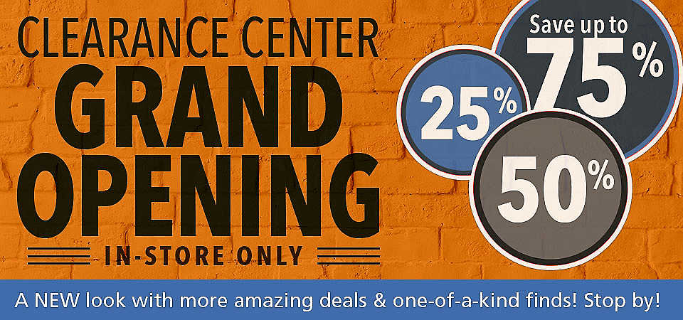 Clearance Grand Opening