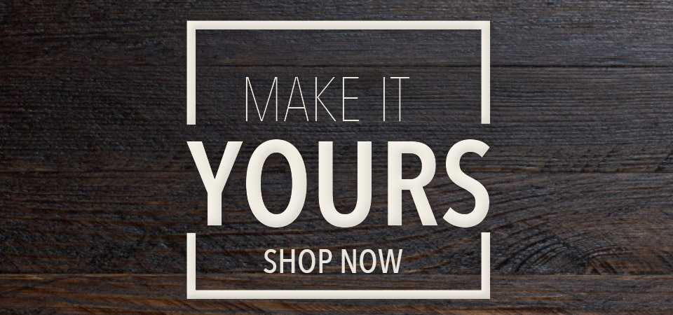 Make it Yours Sale!