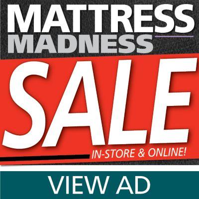 Mattress Madness Sale + Spend More Save More Event