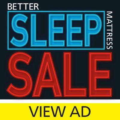 mattress sale ad. Better Sleep Mattress Sale Ad
