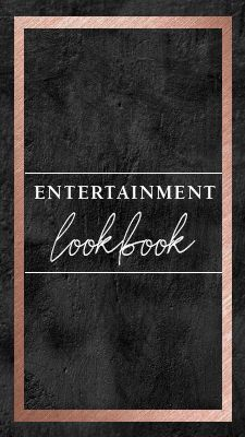 Entertainment Lookbook