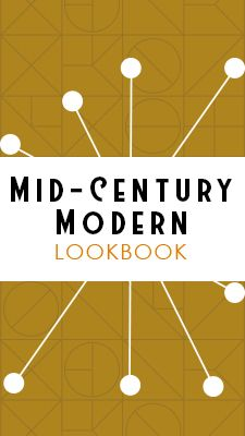 Mid-Century Modern Lookbook